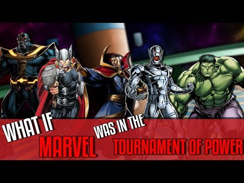 What If The Marvel Universe Was In The Tournament of Power? (Dragon Ball Super VS Marvel)