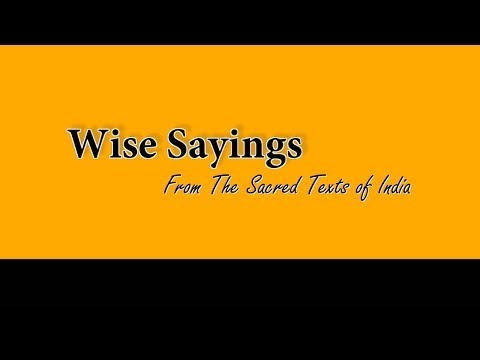 Wise Sayings 1 From the Sacred Texts of India