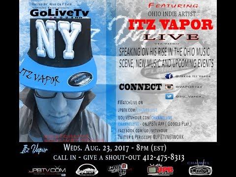 s2 Ep 43 | GoLiveTvHour| Feat. Ohio Artist ItzVapor