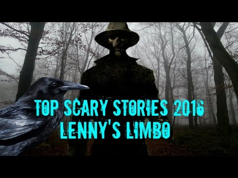 Top Scary Stories Of 2016 Lenny's Limbo