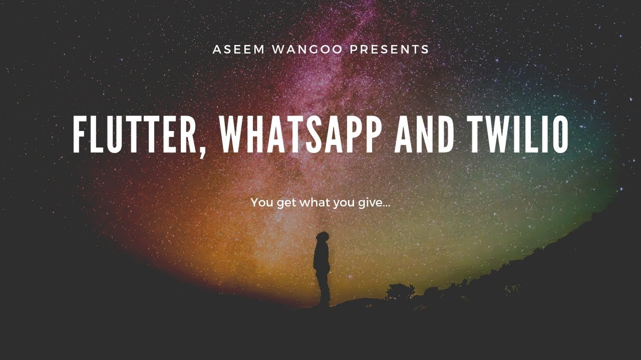 Flutter, Whatsapp and Twilio