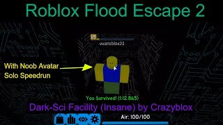 ROBLOX Flood Escape 2 - Dark-sci Facility speedrun in 1:12:865