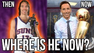 Where Are They Now? STEVE NASH