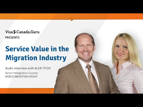 Service Value in the Migration Industry - Expand Your Business with Visa2Canada.Guru