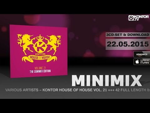 Kontor House Of House Vol. 21 (The Summer Edition) (Official Minimix HD)