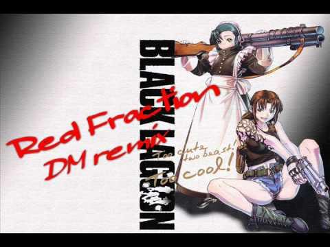 【BLACK LAGOON】Red Fraction  MELL (Full Size)【DM remix】