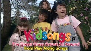 The Green Grass Grows All Around | Kidsongs | Nursery Rhymes | PBS Kids