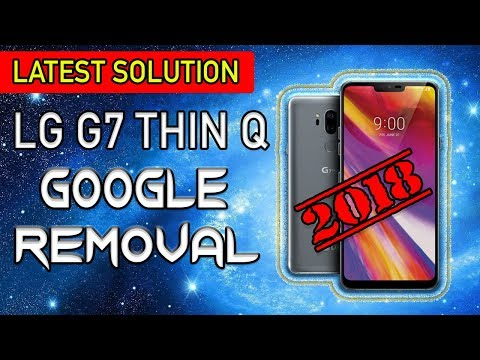 Lge lg g7 thinq judyln lm g710vm firmware - updated