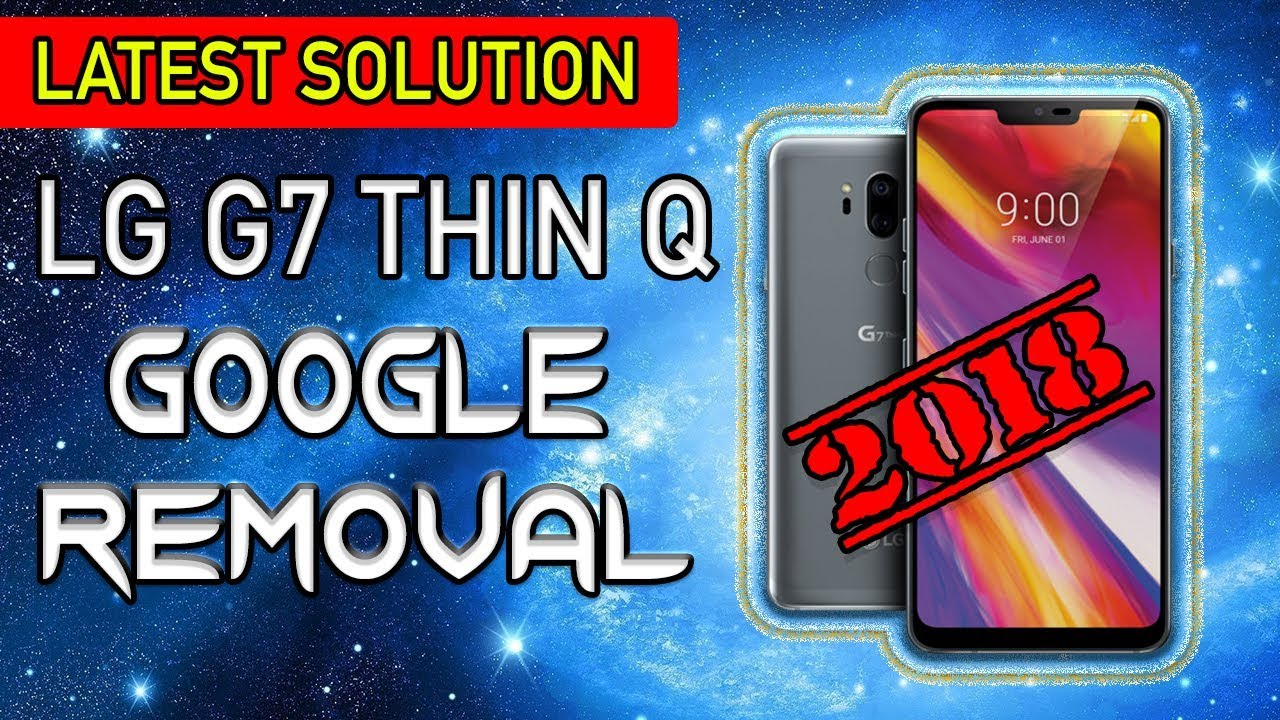 BYPASS GOOGLE LOCK LG G7 FRP LOCK LG G7 THIN Q LATEST ANDROID 8 0 8 0 1 HOW  TO by PhoneSmith