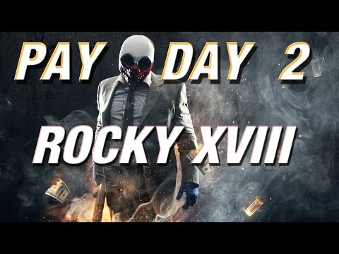 PAYDAY 2: ROCKY BALBOA