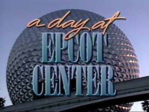 A Day at EPCOT Center 1991