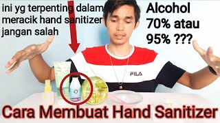 Cara membuat hand sanitizer ( alcohol ...