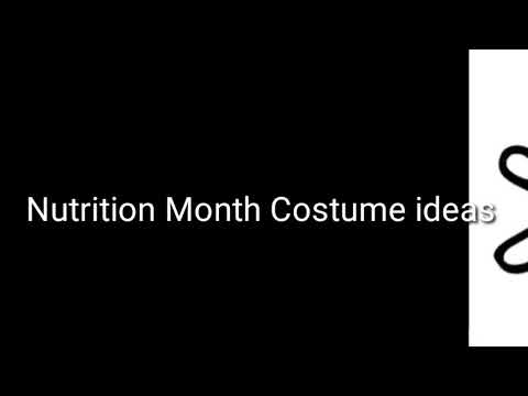 Nutrition month costume ideas