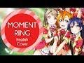 English Cover - MOMENT RING (Love Live!) ~µ's Tribute~【Mesoki】