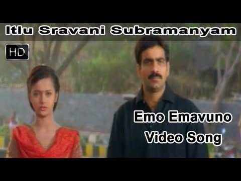 Emo Emavuno Full Video Song || Itlu Sravani Subramanyam Movie || Ravi Teja || Tanu Roy || Samrin