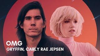 Gambar cover Gryffin, Carly Rae Jepsen - OMG (Lyrics)