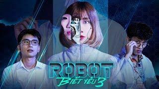 [MV CHẾ] ROBOT BIẾT YÊU | TẬP 3 - MÙI HƯƠNG BÍ ẨN | DI DI x MIN MIN x CƯỜNG KIDO