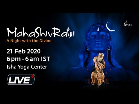 LIVE: MahaShivRatri 2020 Celebration With Sadhguru & Adiyogi