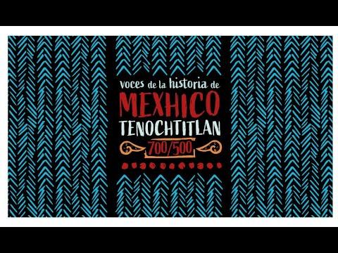 Voces de la historia de Mexhico Tenochtitlan. 700/500. Capítulo 22