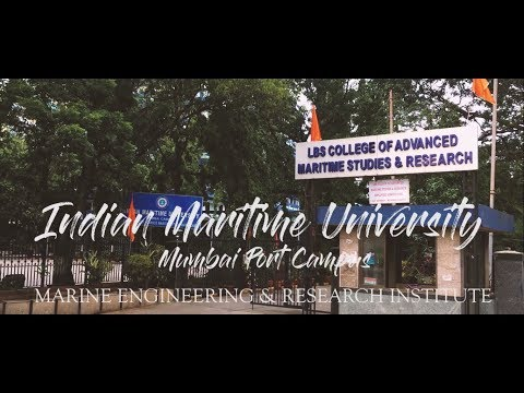 INDIAN MARITIME UNIVERSITY, MUMBAI | MARINE ENGINEERING & RE