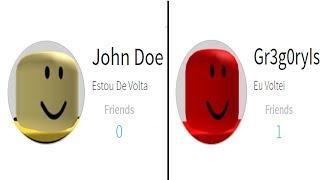 JOHN DOE E GREG VOLTARAM PARA O ROBLOX