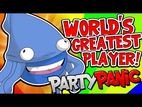 WORLD'S GREATEST PLAYER!!   Party Panic [#7]