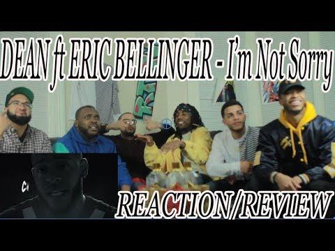 Dean - I'm Not Sorry ft Eric Bellinger REACTION/REVIEW