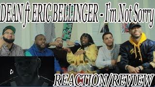 Dean I 39 M Not Sorry Ft Eric Bellinger Reaction Review