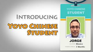 Introducing Real Yoyo Chinese Student: Jorge