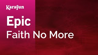 Karaoke Epic - Faith No More *