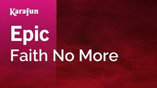 Karaoke Epic - Faith No More *