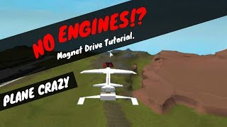 *NO ENGINES REQUIRED* Plane Crazy Magnet Drive Tutorial