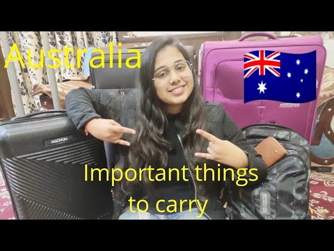 IMPORTANT THINGS TO CARRY BEFORE GOING TO AUSTRALIA