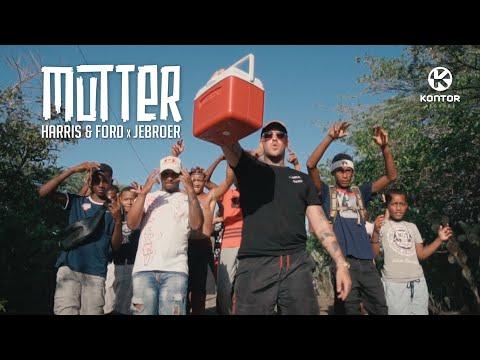 Смотреть клип Harris & Ford X Jebroer - Mutter
