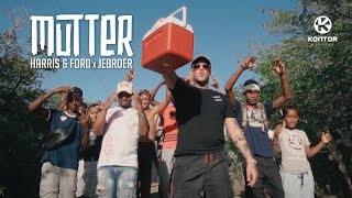 Harris & Ford x Jebroer - Mutter (Official Video HD)