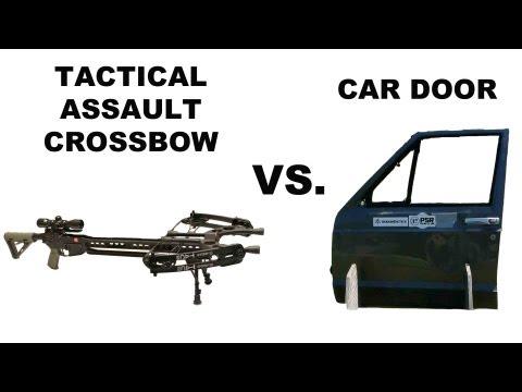 Tactical Assault Crossbow vs. Car Door!
