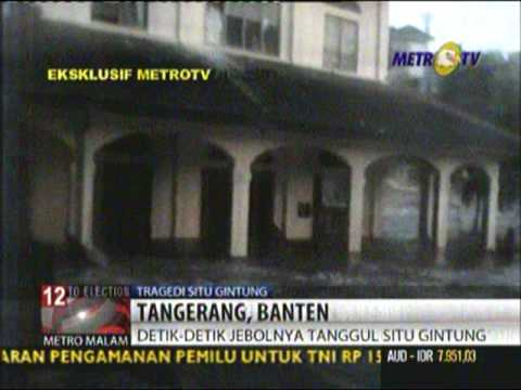 Tanggul Jebol Di Situ Gintung Video Eksklusif Metrotv Youtube