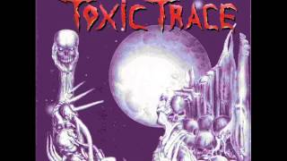 Toxic Trace - Lost War (German Death Metal 1999)
