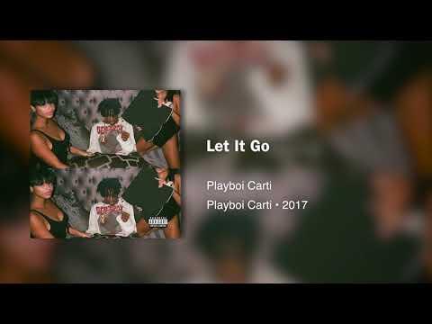 Playboi Carti - Let It Go(432hz) indir