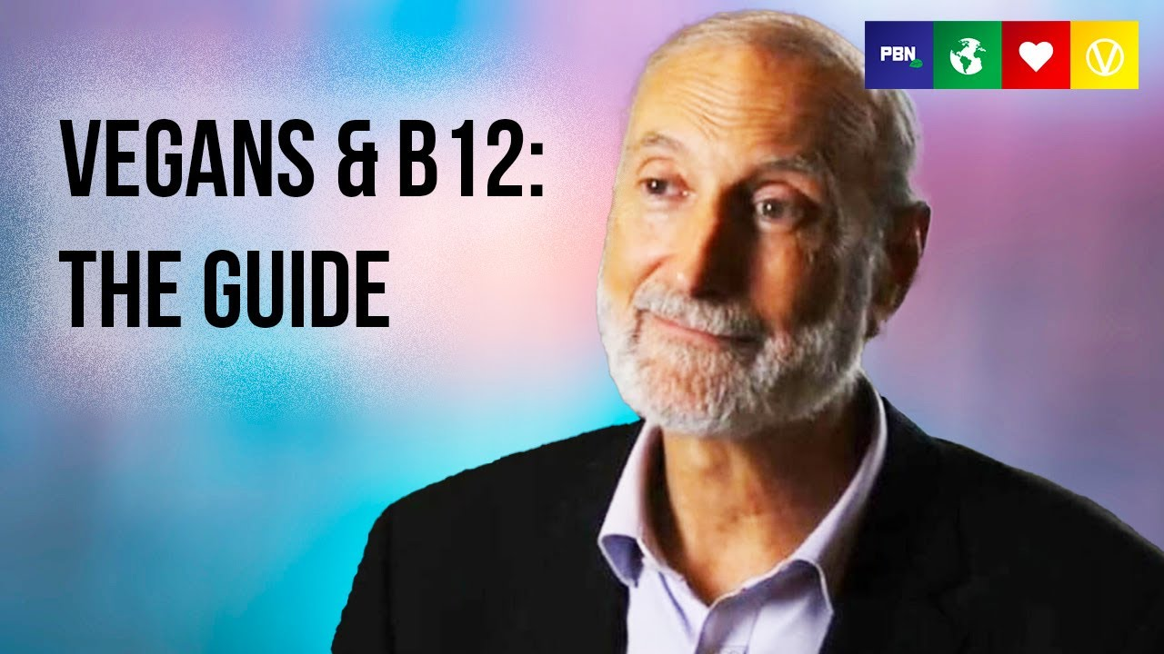 HOW DO VEGANS GET B12? With Dr. Michael Klaper, MD