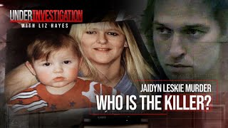 Who murdered baby Jaidyn Leskie? Unsolved crime rocks country town | Under Investigation