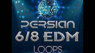 Persian 6&8 edm Loops Volume 1 | پکیج لوپ 6/8 ای دی ام فارسی