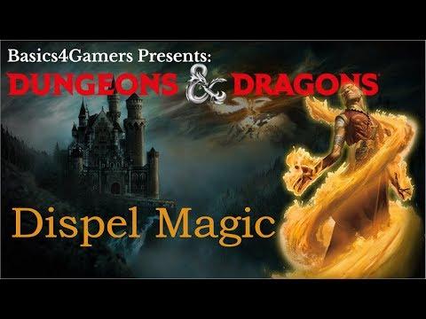 Dungeons And Dragons: Basics Of Dispel Magic