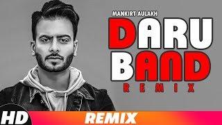 Daru Band (Lyrical Remix)| Dj Hans Remix | Mankirt Aulakh ft Rupan Bal | Latest Remix Songs 2018