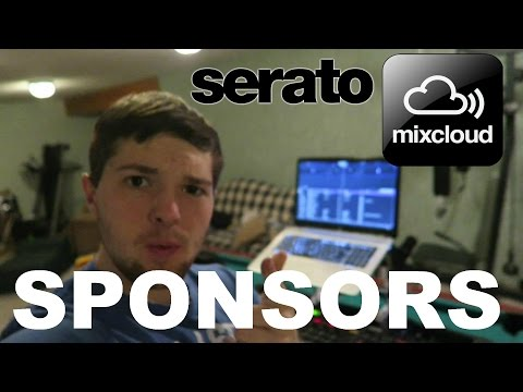 CHANNEL SPONSORS  I Have a MixCloud  SERATO Mp3