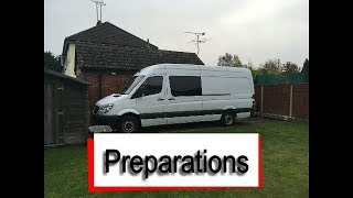Sprinter Van Conversion - Build Preparations