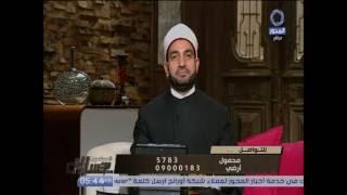 عبد الجليل: تنفيذ الوصية واجب شرعي ومنعها «ظلم».. فيديو
