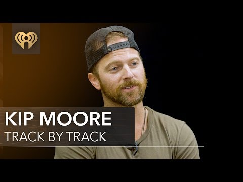 Kip Moore 'Slowheart' | Track by Track