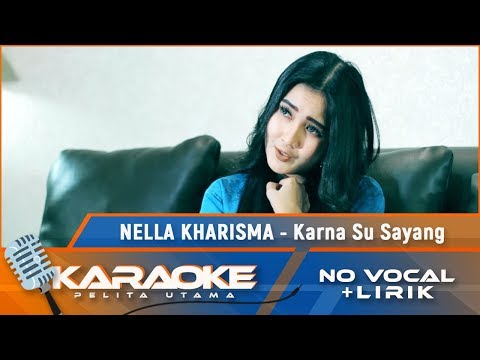 karna-su-sayang-(karaoke)---nella-kharisma-feat-nuel-shineloe