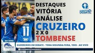 Os Destaques do Cruzeiro na Vitoria contra o Tombense